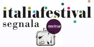 ItaliaFestival segnala MovinUp